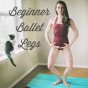 Beginner Ballet Routine for Dancer Legs - Peaceful Dumpling