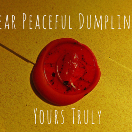 Ask Peaceful Dumpling - Your Life's Questions Answered