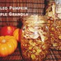 Paleo Vegan Pumpkin Apple Granola